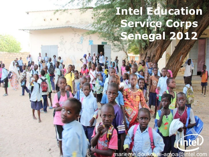 Intel Education Service Corps Senegal 2012                         Education                         Service Corpsmarieme....
