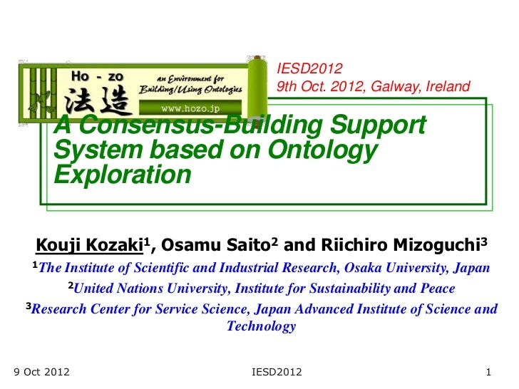 IESD2012                                           9th Oct. 2012, Galway, Ireland      A Consensus-Building Support      S...