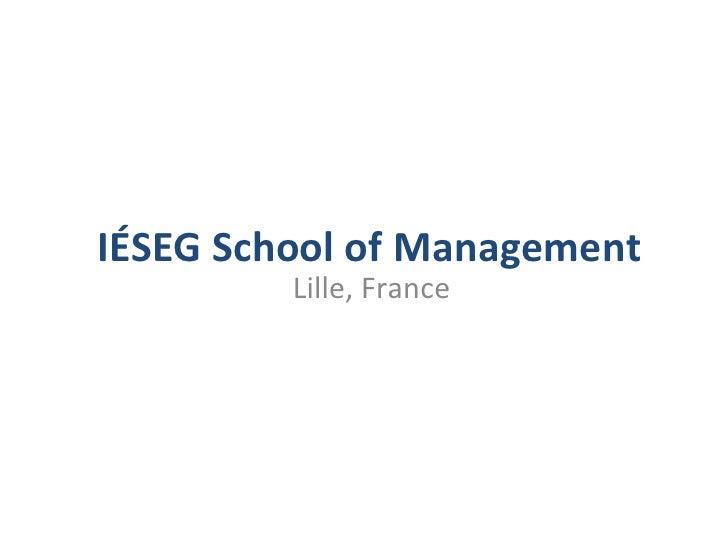 IÉSEG School of Management              Lille, France