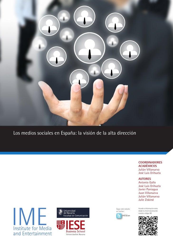 Los medios sociales en España: la visión de la alta dirección                                                             ...