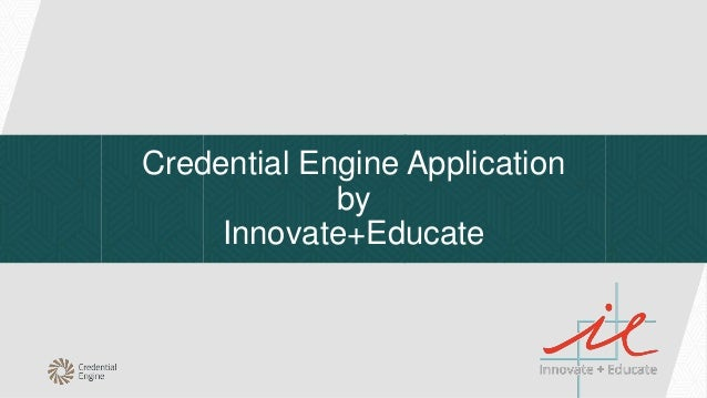 Credential Engine Application by Innovate+Educate