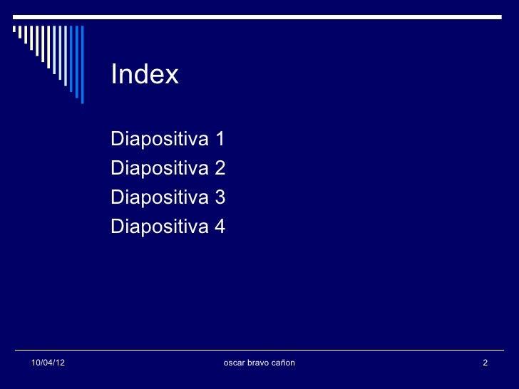 Index           Diapositiva 1           Diapositiva 2           Diapositiva 3           Diapositiva 410/04/12             ...