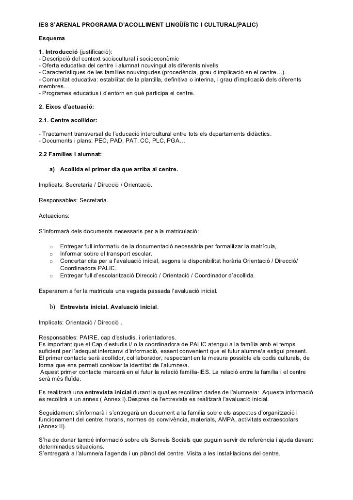 IES S'ARENAL PROGRAMA D'ACOLLIMENT LINGÜÍSTIC I CULTURAL(PALIC)Esquema1. Introducció (justificació):- Descripció del conte...