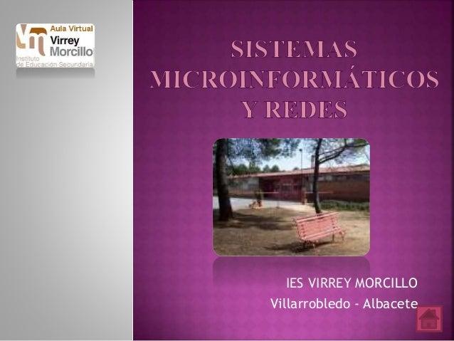 IES VIRREY MORCILLO  Villarrobledo - Albacete