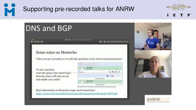 Supporting pre-recorded talks for ANRW