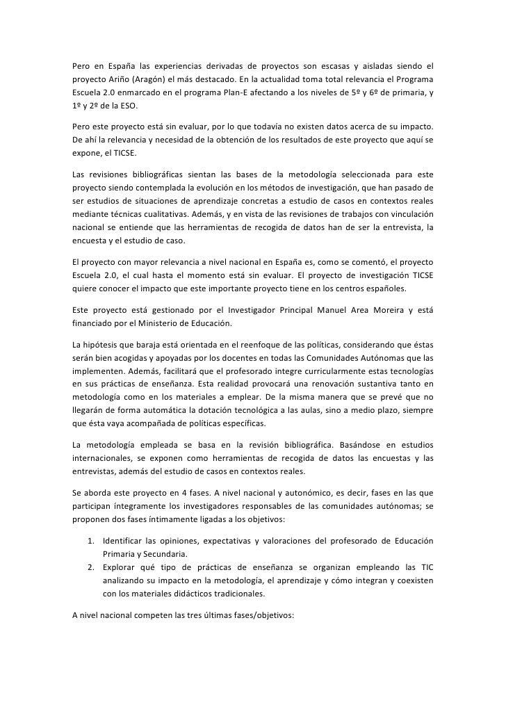 Pero en España las experiencias derivadas de proyectos son escasas y aisladas siendo elproyecto Ariño (Aragón) el más dest...