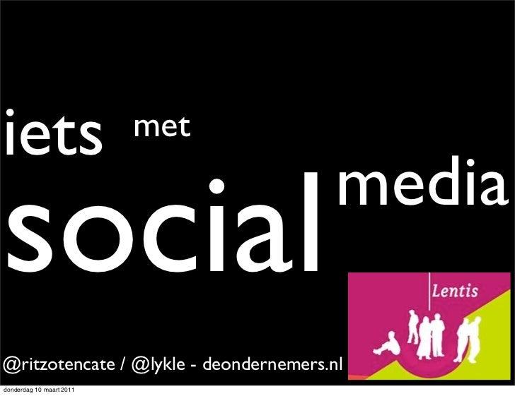 iets                      metsocial                                  media@ritzotencate / @lykle - deondernemers.nldonderd...