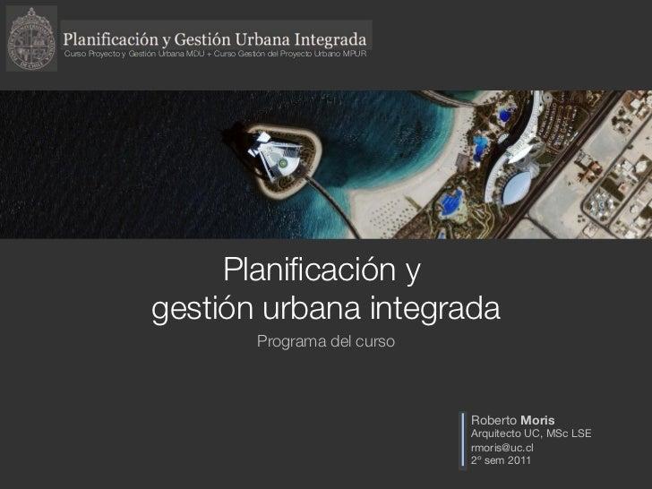 Curso Proyecto y Gestión Urbana MDU + Curso Gestión del Proyecto Urbano MPUR                           Planificación y     ...