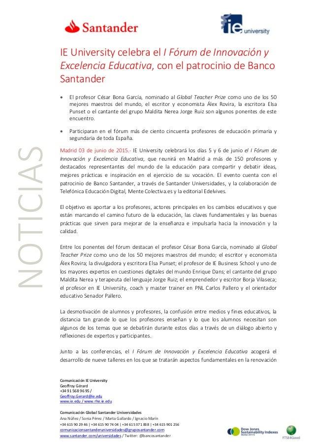 NOTICIAS IE University celebra el I Fórum de Innovación y Excelencia Educativa, con el patrocinio de Banco Santander • El ...