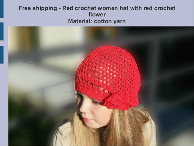 Free shipping - Red crochet women hat with red crochet flower Material: cotton yarn  ievasshopcrochet
