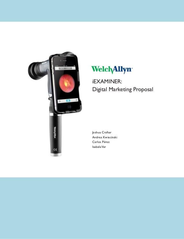 iEXAMINER:Digital Marketing ProposalJoshua CrafterAndrea KwiecinskiCarlos PérezIsabelaVer