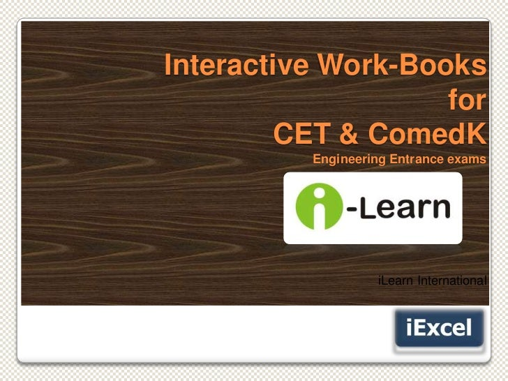 Interactive Work-Books                    for         CET & ComedK          Engineering Entrance exams                   i...