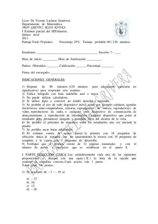 Liceo Dr. Vicente Lachner Sandoval. Departamento de Matemática. PROF: GRETTEL ROJAS RIVERA. I Exámen parcial del IIITrimes...