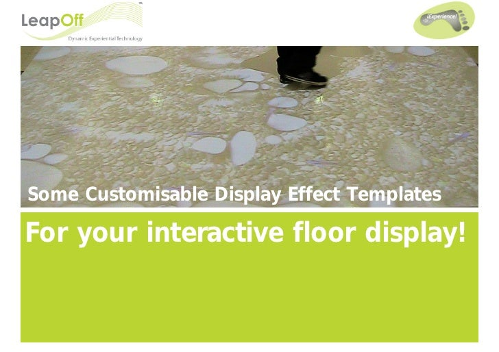 Some Customisable Display Effect Templates  For your interactive floor display!