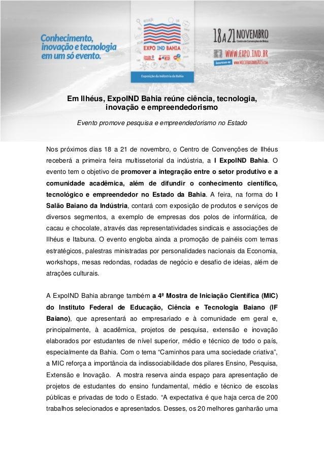 Em Ilhéus, ExpoIND Bahia reúne ciência, tecnologia, inovação e empreendedorismo Evento promove pesquisa e empreendedorismo...