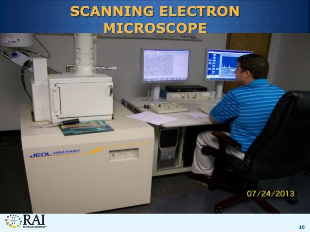 16 SCANNING ELECTRON MICROSCOPE