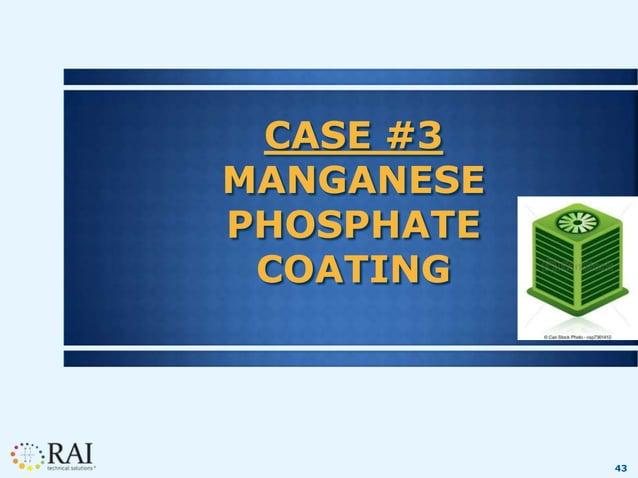 43 CASE #3 MANGANESE PHOSPHATE COATING