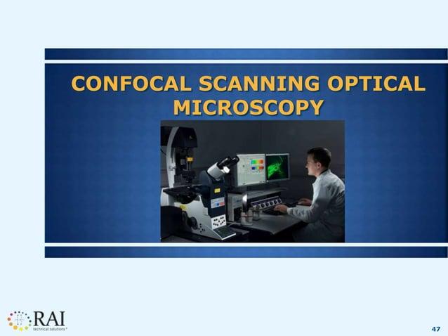 47 CONFOCAL SCANNING OPTICAL MICROSCOPY