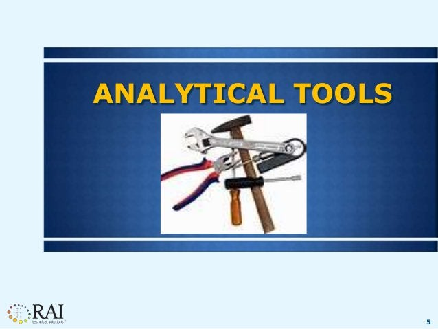 5 ANALYTICAL TOOLS