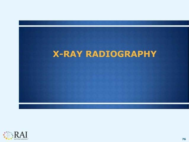 76 X-RAY RADIOGRAPHY
