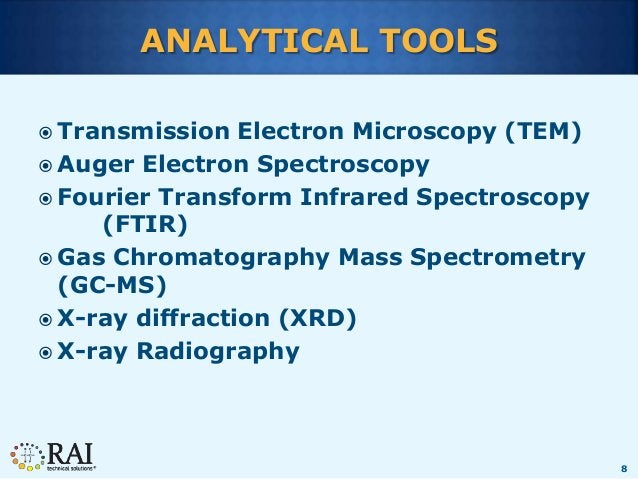 8 ANALYTICAL TOOLS  Transmission Electron Microscopy (TEM)  Auger Electron Spectroscopy  Fourier Transform Infrared Spe...