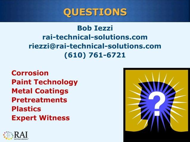 84 QUESTIONS Bob Iezzi rai-technical-solutions.com riezzi@rai-technical-solutions.com (610) 761-6721 Corrosion Paint Techn...