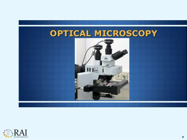 9 OPTICAL MICROSCOPY