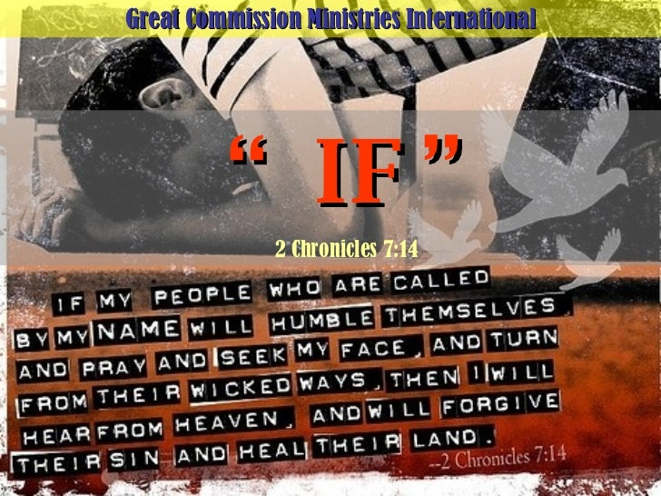 """Great Commission Ministries International """" IF"""" 2 Chronicles 7:14"""