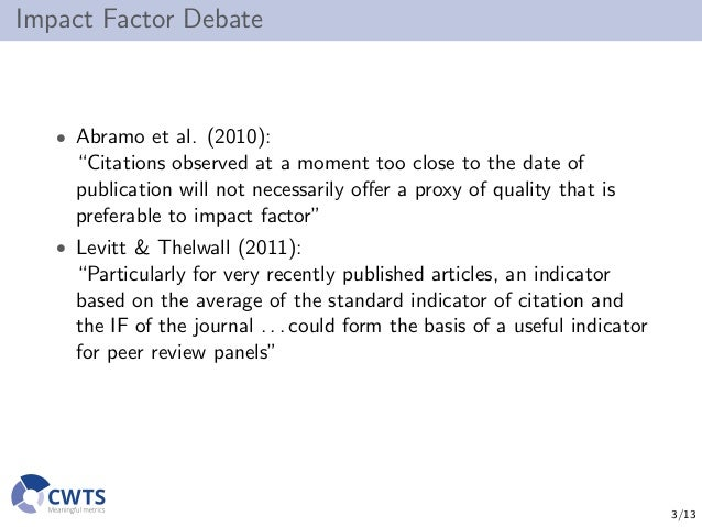 Use of the journal impact factor for assessing individual articles need not be wrong Slide 3