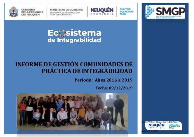 INFORME DE GESTIÓN COMUNIDADES DE PRÁCTICA DE INTEGRABILIDAD Período: Años 2016 a 2019 Fecha: 09/12/2019 IF-2019-00071136-...