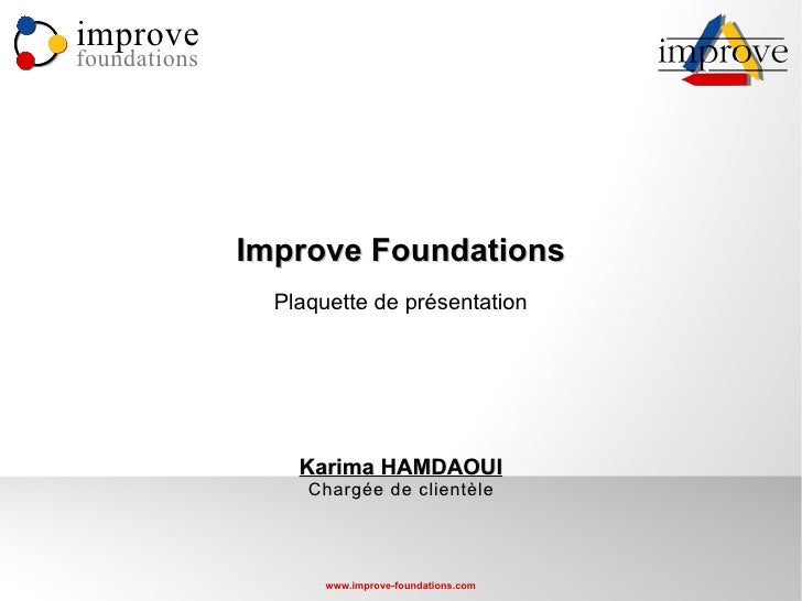 Improve Foundations