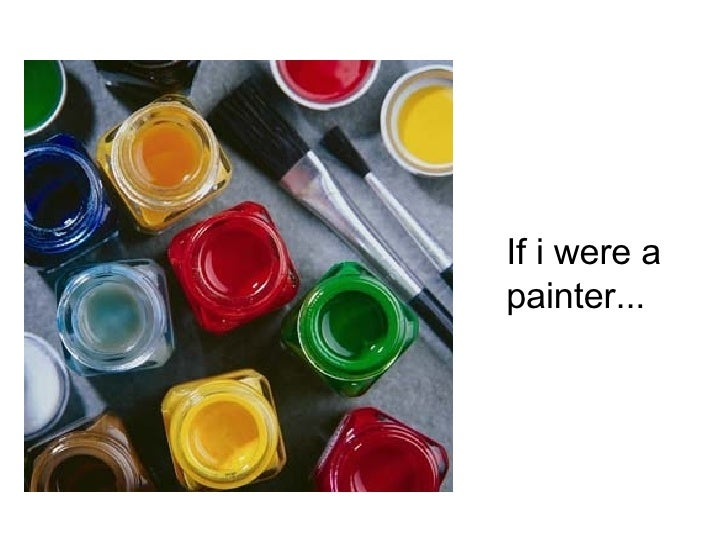 If i were a  painter...