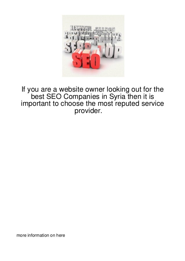 If you are a website owner looking out for the      best SEO Companies in Syria then it is  important to choose the most r...
