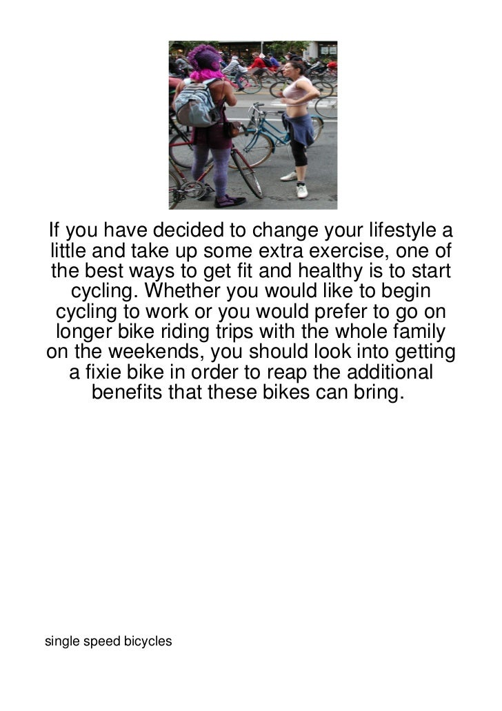 If you have decided to change your lifestyle alittle and take up some extra exercise, one ofthe best ways to get fit and h...