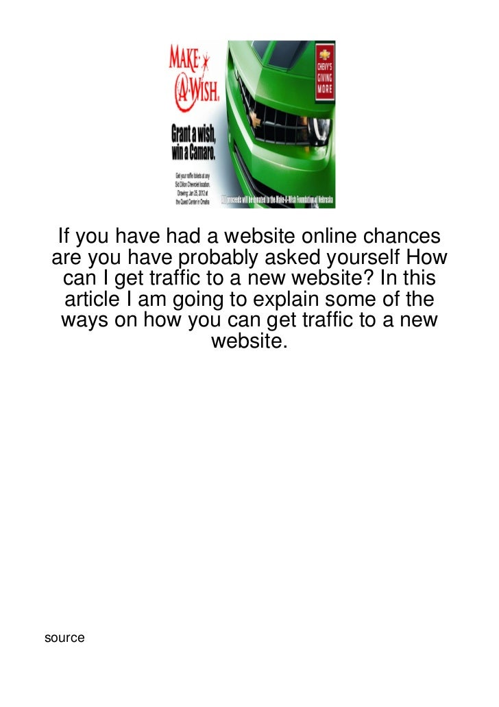 If you have had a website online chances are you have probably asked yourself How   can I get traffic to a new website? In...
