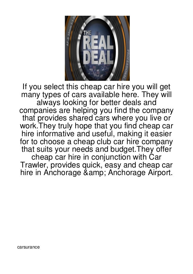 If you select this cheap car hire you will get many types of cars available here. They will       always looking for bette...