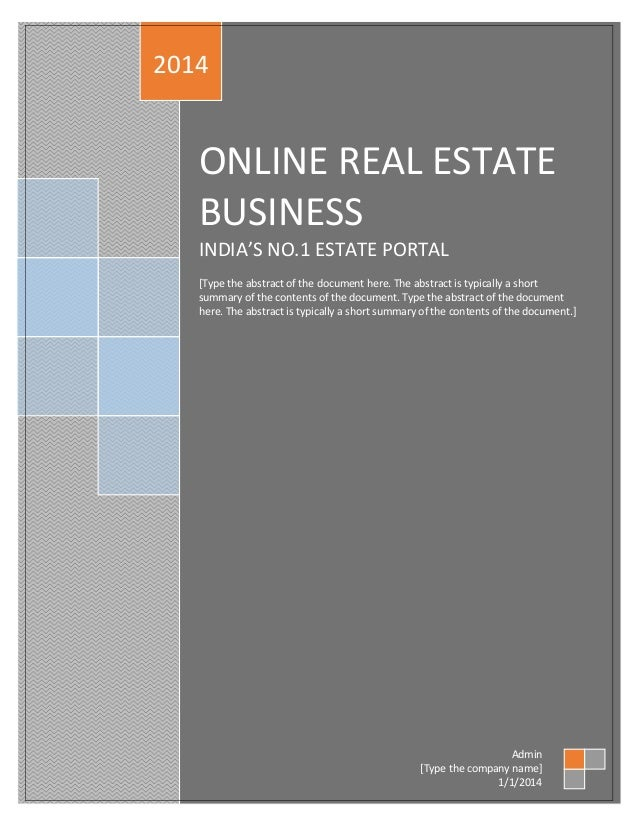 project report on online real estate business 1 online real estate business s no 1 estate portal type the abstract of