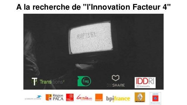 """A la recherche de """"l'Innovation Facteur 4"""""""