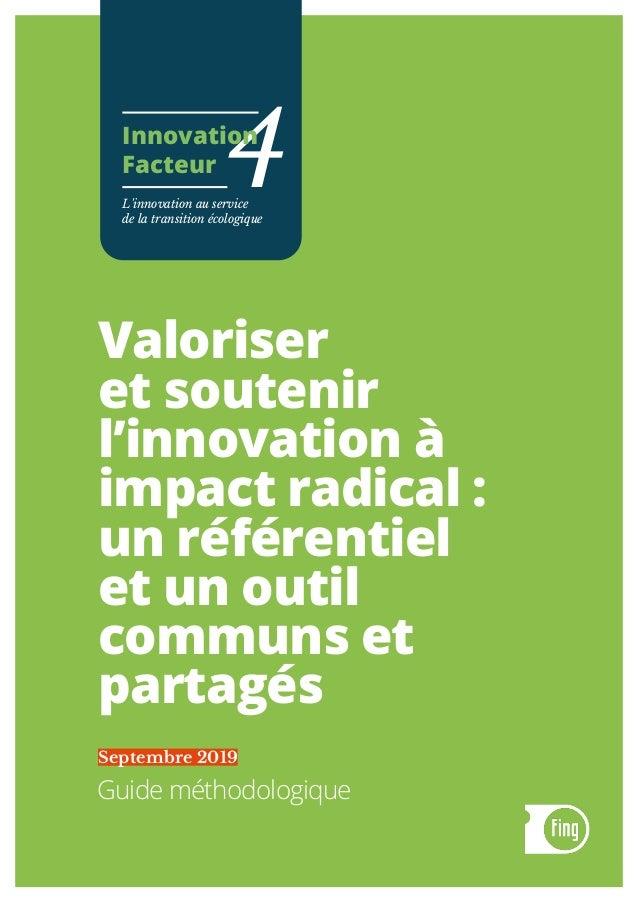 Valoriser et soutenir l'innovation à impact radical : un référentiel et un outil communs et partagés Guide méthodologique ...