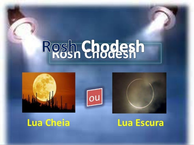 Rosh Chodesh Lua Cheia Lua Escura