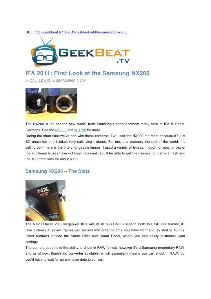 URL: http://geekbeat.tv/ifa-2011-first-look-at-the-samsung-nx200/IFA 2011: First Look at the Samsung NX200by CALI LEW IS o...