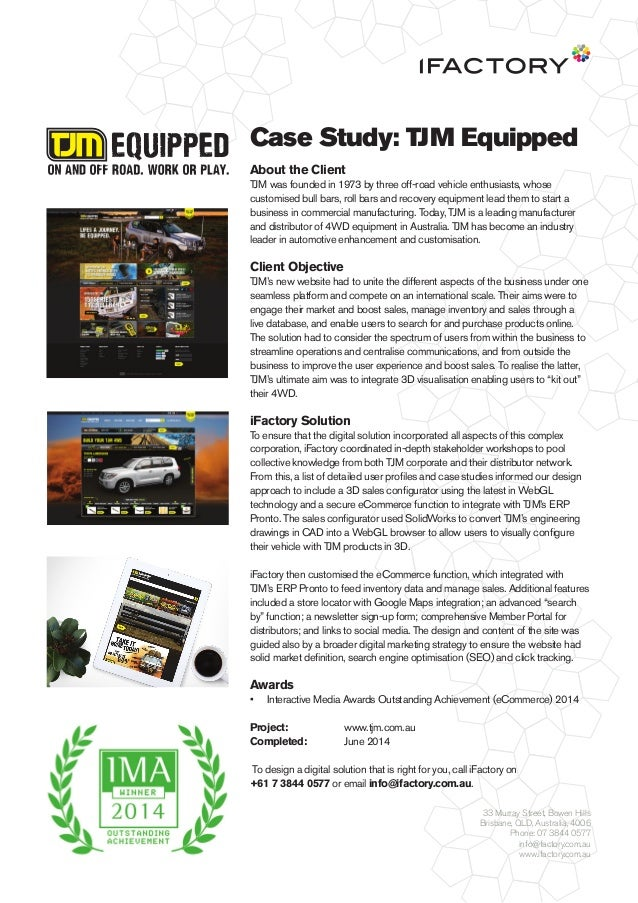 Case Study: TJM Equipped About the Client TJM was founded in 1973 by three off-road vehicle enthusiasts, whose customised ...
