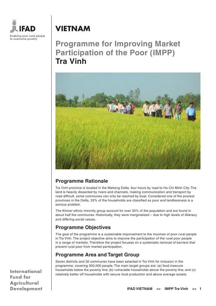 VIETNAMEnabling poor rural peopleto overcome poverty                             Programme for Improving Market           ...