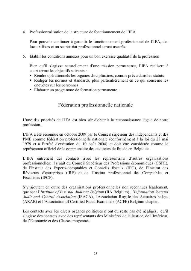 4. Professionnalisation de la structure de fonctionnement de l'IFA    Pour pouvoir continuer à garantir le fonctionnement ...