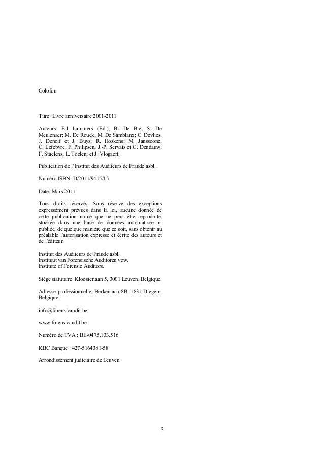ColofonTitre: Livre anniversaire 2001-2011Auteurs: E.J Lammers (Ed.); B. De Bie; S. DeMeulenaer; M. De Rouck; M. De Sambla...