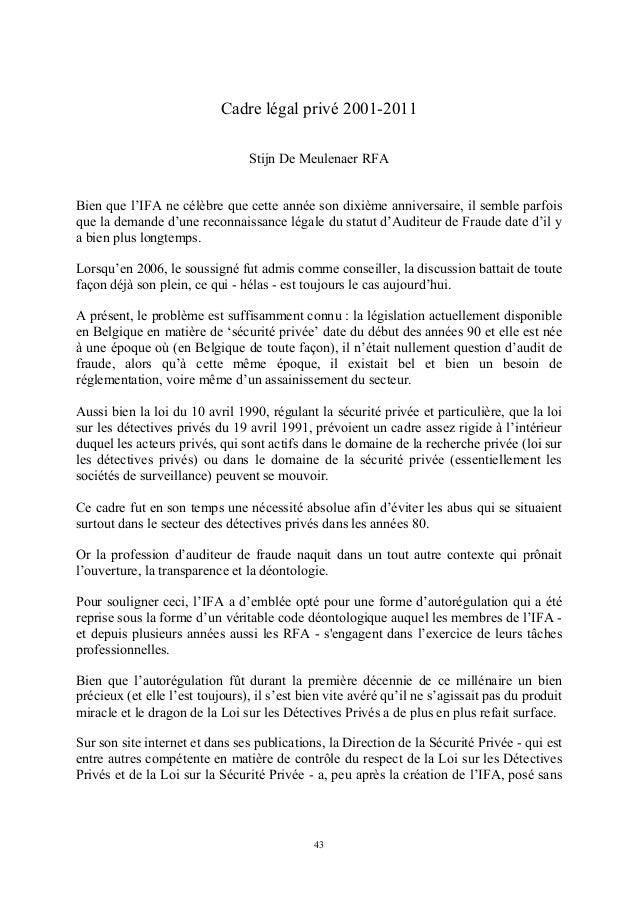 Cadre légal privé 2001-2011                                 Stijn De Meulenaer RFABien que l'IFA ne célèbre que cette anné...