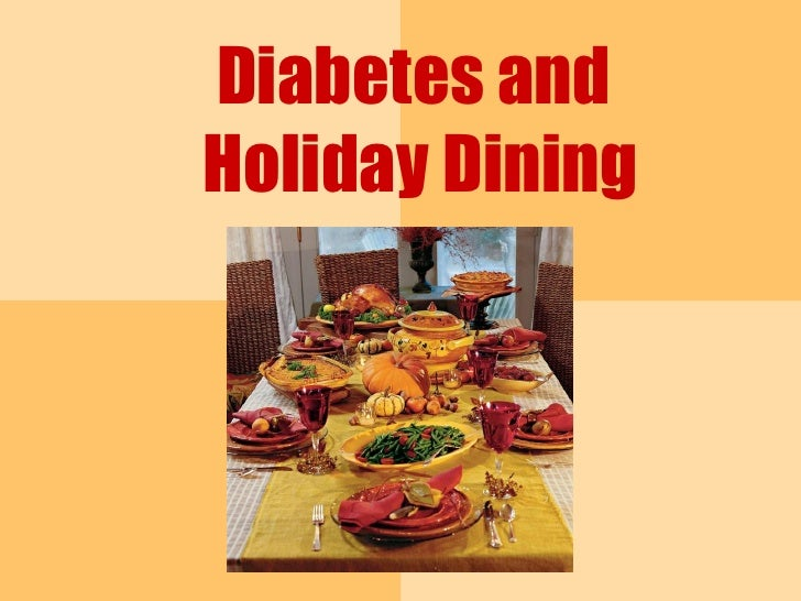 Diabetes and  Holiday Dining