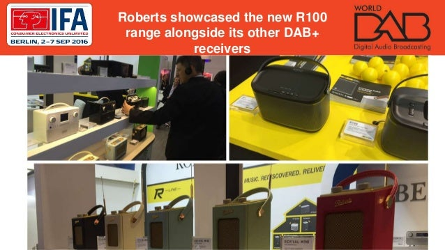 Roberts showcased the new R100 range alongside its other DAB+ receivers