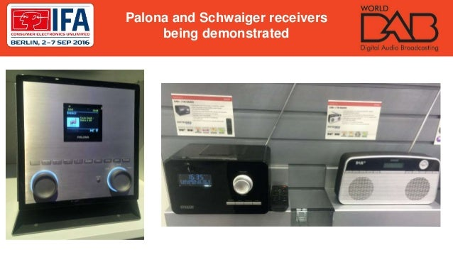 Palona and Schwaiger receivers being demonstrated