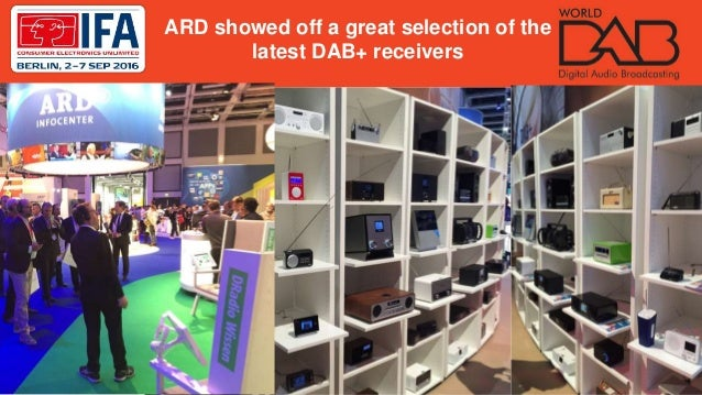 ARD showed off a great selection of the latest DAB+ receivers